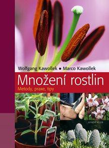 Množení rostlin - Metody, praxe, tipy