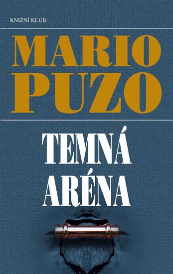 Temná aréna - Puzo Mario - 13,2x20,6