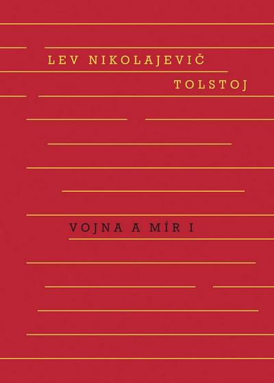 Vojna a mír I. + II. svazek - Tolstoj Lev Nikolajevič - 14x21