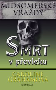 Midsomerské vraždy: Smrt v převleku - 2. vydání