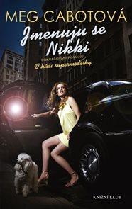 Supermodelka 2: Jmenuju se Nikki