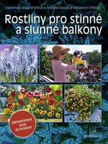 Rostliny pro stinné a slunné balkony