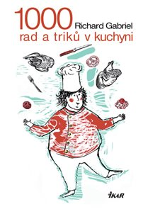 1000 rad a triků v kuchyni