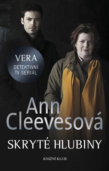 Vera 1: Skryté hlubiny - Cleevesová Ann - 13,4x20,7