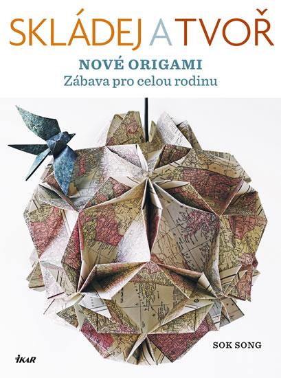 Skládej a tvoř nové origami - Song Sok - 19,5x25,9