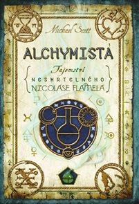 Alchymista - Tajemství nesmrtelného Nicolase Flamela - 2. vydání