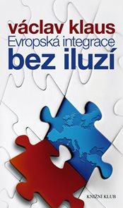 Evropská integrace bez iluzí
