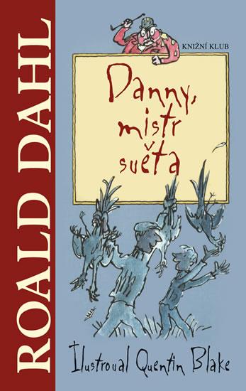 Danny, mistr světa - Dahl Roald - 13x21 cm