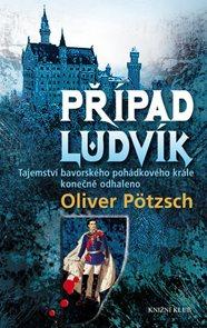 Případ Ludvík - Tajemství smrti bavorského pohádkového krále konečně odhaleno
