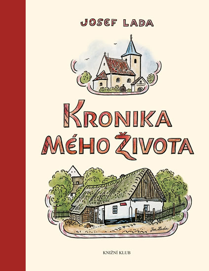 Kronika mého života - Lada Josef - 20,8x26,7