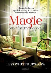 Magie pro šťastný domov
