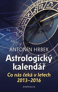 Astrologický kalendář - Co nás čeká v letech 2013 - 2016