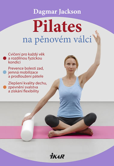 Pilates na pěnovém válci - Jackson Dagmar - 17,1x24