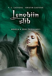 Škola noci: Lenobiin slib