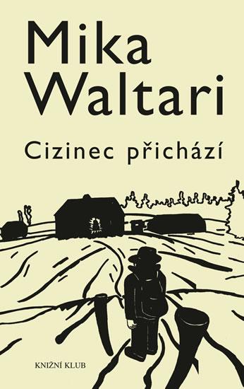 Cizinec přichází - Waltari Mika - 13,5x20,7