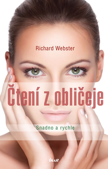 Čtení z obličeje - Snadno a rychle - Webster Richard - 15,3x23,4