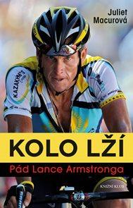 Kolo lží: Pád Lance Armstronga