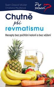 Chutně při revmatismu - Recepty bez počítání kalorií a bez vážení