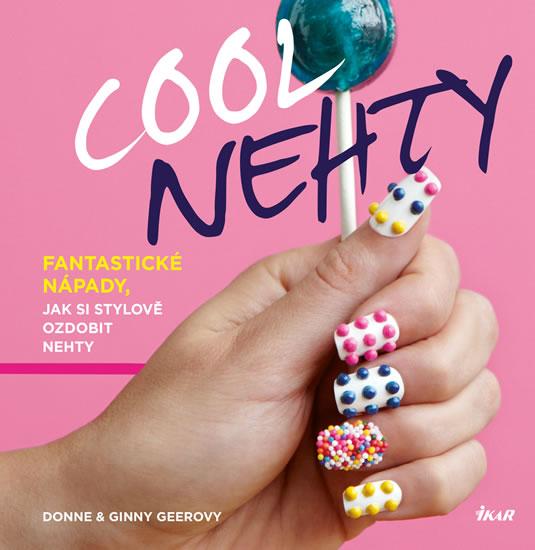 Cool nehty - Fantastické nápady, jak si stylově ozdobit nehty - Geerovy Donne a Ginny - 19,3x19,8