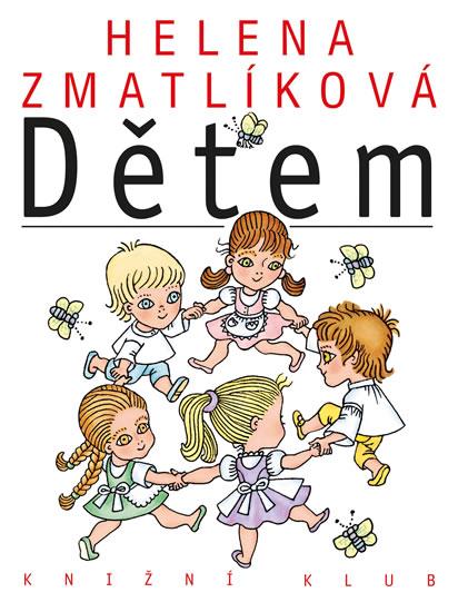 Helena Zmatlíková dětem - kolektiv autorů