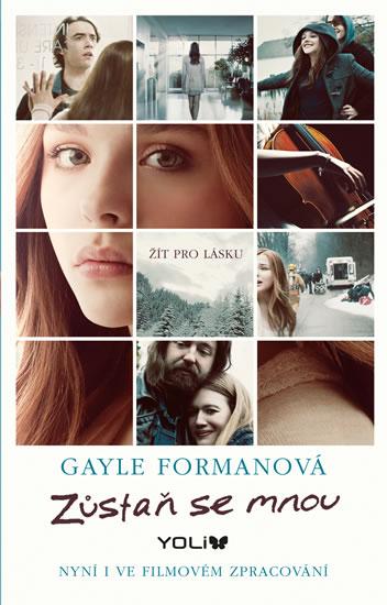 Zůstaň se mnou - Formanová Gayle - 12,7x20