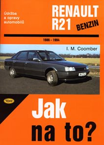 Renault R21/benzín - 1986 - 1994 - Jak na to? - 51.