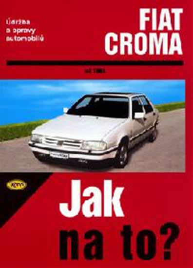 Fiat Croma od 1983 - Jak na to? - 59. - neuveden - 20,5x28,5