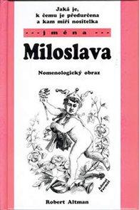Miloslava - Nomenologický obraz (jména)