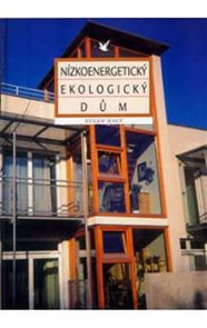 Nízkoenergetický ekologický dům - Novostavba a renovace