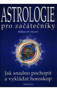 Astrologie pro začátečníky - Jak snadno pochopit a vykládat horoskop