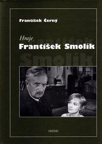 Hraje František Smolík