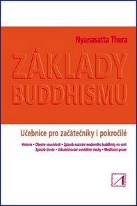 Základy buddhismu - Učebnice pro začátečníky i pokročilé