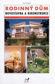 Rodinný dům - novostavba a rekonstrukce