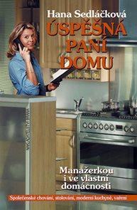 Úspěšná paní domu - Manažerkou i ve vlastní domácnosti