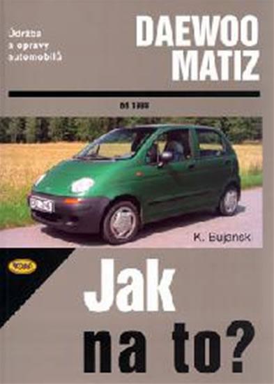 Daewoo Matiz od 1998 - Jak na to? - 72. - Bujański Krzysztof - 20,5x29,7