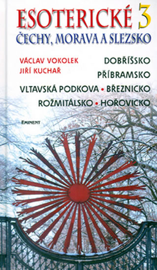 Esoterické Čechy, Morava a Slezsko 3. - kolektiv - 13x22,1