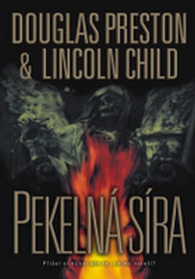 Pekelná síra - Preston Douglas, Child Lincoln, - 16x23,8