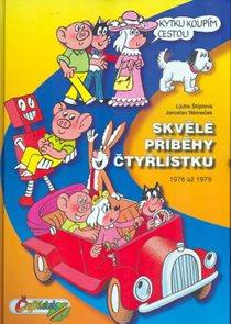 Skvělé příběhy Čtyřlístku z let 1976 až 1979