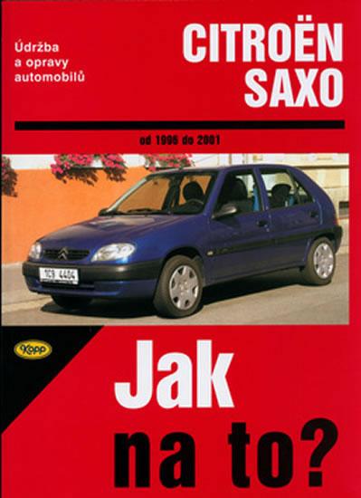 Citroën Saxo 1996-2001 - Jak na to?-78 - kolektiv autorů - 21x28,5