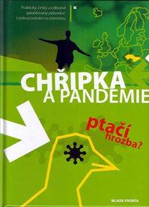 Chřipka a Pandemie - Ptačí hrozba?