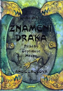 Znamení draka - Příběhy Septimuse Heapa - kniha druhá