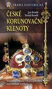 České korunovační klenoty - Praha esoterická