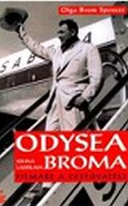 Odysea Johna Ladislawa Broma - filmaře a cestovatele