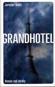 Grandhotel - Román nad mraky