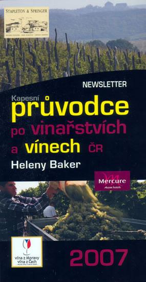 Kapesní průvodce po vinařství a vínech ČR 2007 - Baker Helena - 10,2x19,5