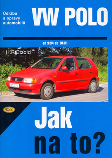 VW Polo 9/94 - 10/01 - Jak na to? - 46. - Etzold Hans-Rudiger Dr. - 20,5x28,5