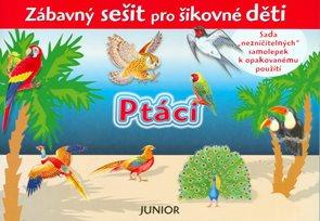 Ptáci - Zábavný sešit pro šikovné děti