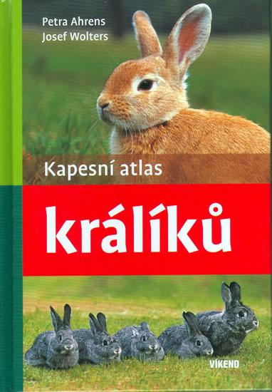 Kapesní atlas králíků - Ahrens,Wolters - 13,5x19,5
