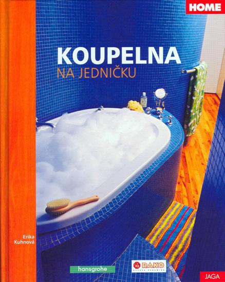 Koupelna na jedničku - Kuhnová Erika - 21,5x27