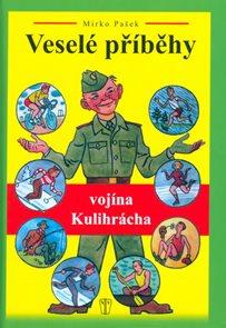 Veselé příběhy vojína Kulihrácha